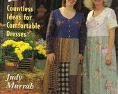 Dress Daze pattern book by Judy Murrah, sizes petite - extra large .  Easy dress patterns