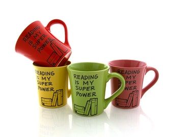 Reading is my Superpower mug , choice of color, can be personalized, kiln fired ceramic, large 16 oz mug, custom
