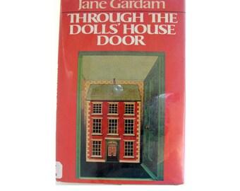 Through the Dolls House Door Children's Book Hardcover First Edition DJ Jane Gardam 1987