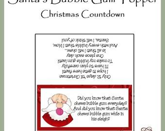 Santa's Bubble Gum (Christmas Countdown) Topper - Digital Printable - Immediate Download