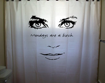 Nice Mondays Are A Bitch Funny Shower Curtain Women Girl Men Boy Kids Bathroom  Decor Bath