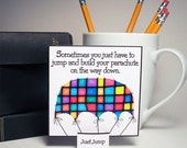 BUILD YOUR PARACHUTE On The Way Down, desktop art print, inspirational quote, dorm art, office art, stocking stuffer