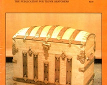 Trunk Talk Number 2 Learn How to Restore Decorate Steamer Travel Trunks Clean Reline Paint Embossed Metal Craft Magazine February 1982