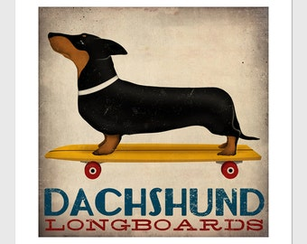 Custom PERSONALIZED Dachshund Wiener Dog Longboards Skateboards  -  Archival Giclee Print Signed