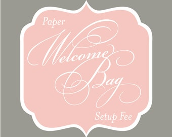 SET UP FEE & Order form - Wedding Guest Welcome Bag with Paper Bag + Accessories
