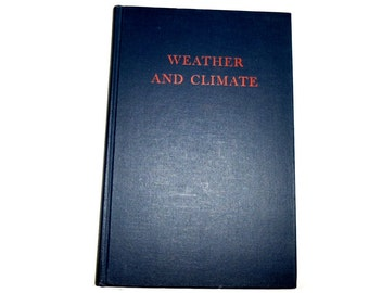 1942  An Introduction to the Study of Weather and Climate.  First Edition.
