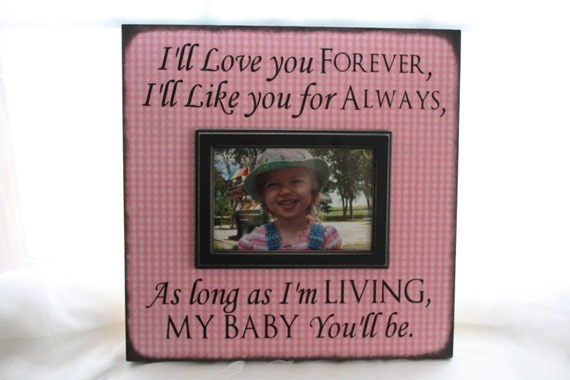Picture Frame I Ll Love You Forever I Ll Like You By