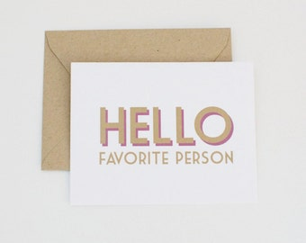 Hello Favorite Person Just Because Card Modern Greeting Card