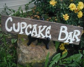 Wedding Reception Table Cupcake Bar  Sign Barn Wood Hand Painted Recylced Pallet Wood