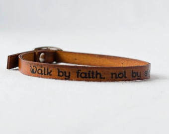 Walk by Faith, Not by Sight -  Skinny Leather Wrap Bracelet