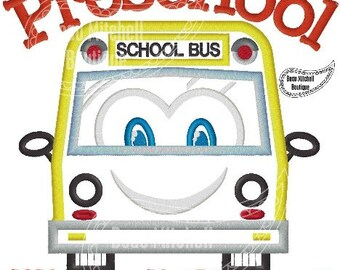 Preschool here I come! with a School Bus Applique Embroidery Design