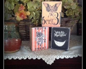 Set of 3 Primitive Halloween Wood Blocks featuring Black Cat Trick or Treat, Skeleton October 31,  We're All Mad Here  Statteam OFG HaFair