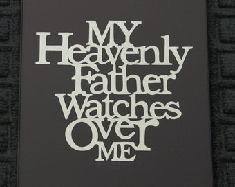 Heavenly Father Watches Over Me - Scherenschnitte Quote- Hand Paper Cutting Art signed and dated By Janet Lynch -8.5x11 Framed