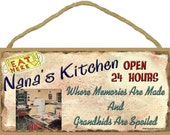 "NANA'S Kitchen Where Memories are Made and Grandkids Are Spoiled Grandparent SIGN 5"" x 10"" Grandmother Wall Plaque"