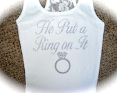 Bride Shirt. Bride Lace Tank. He Put A Ring On It. Bridal Shower Gift. Just Married. Just Married Shirt. Wedding shower gift. Bride to be.