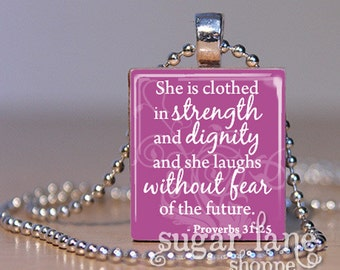 Bible Verse Scripture Necklace - (SB5 - Radiant Orchid, White - She is Clothed in Strength - Proverbs 31:25) - Scrabble Tile Pendant & Chain