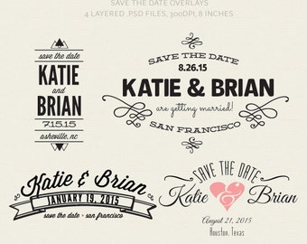 Digital Save The Date Card Overlays, DIY Save The Date,  Photographer Templates (Layered .PSD Files)