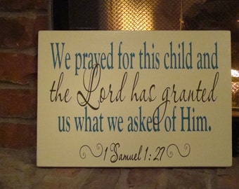 Baby subway Art - We prayed for this child- 1 Samuel 1 27 wood sign with vinyl lettering