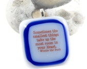 sometimes the smallest things...winnie the pooh pendant fused glass