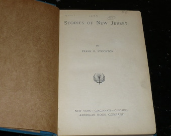Stories of New Jersey, by Frank R. Stockton,1896, First Edition, Map, Books, Historical Fiction, Antique Book, History Book, Old Book,