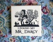 I Found My Darcy Print on Unbleached Muslin On Artists Canvas