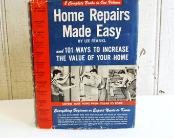 Vintage Home Repairs Made Easy by Lee Frankel - 1949 How-To Book with Dust Jacket