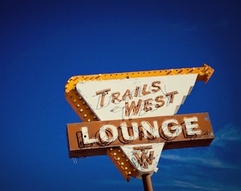 Trails West Lounge Neon Sign - Tucumcari New Mexico - Vintage Western Home Decor - Graphic Route 66 Wall Art - Fine Art Photography