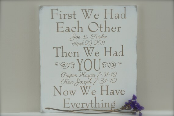 Custom Wood Sign First We Had Each Other Sign Custom By