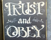 Trust and Obey Scripture Sign by BALI 31