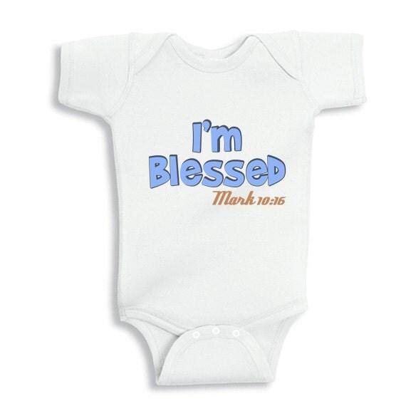 I'm Blessed Mark 10:16 Faith Baby Boy bodysuit infant T-Shirt