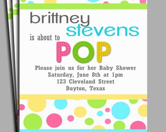 About to Pop Baby Shower Invitation Printable or Printed with FREE SHIPPING - You Pick Colors