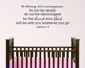 nursery bible verse wall art, Joshua 1:9, Strong and Courageous 4ft