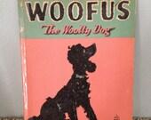 "Vintage 1944 Hardback Edition of ""Woofus: The Wooly Dog"""