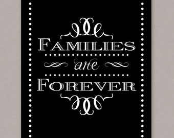 "PRINTABLE 8x10 ""Families are Forever"" -- PDF digital file"