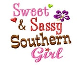 Sweet and Sassy Southern Girl - Machine Embroidery Design - 11 Sizes