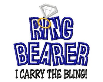 RING BEARER - I Carry The Bling - Applique - Machine Embroidery Design - 8 Sizes