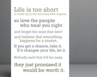 Life is too short quote, Typography Art print. 8x10 on A4 Archival Matte Paper.