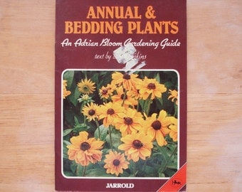 JARROLD Annuals And Bedding Plants An Adrian Bloom Gardening Guide.