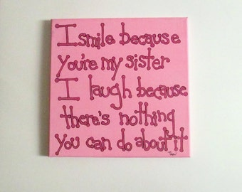 Sister Quotes, Canvas Art Quote, 12x12 Sister Canvas, Sister Gift, Gift for Sister, Canvas Quotes Art, Canvas Art
