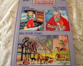 Three Golden Books favorites book Prayers, Bible stories for children published 1974