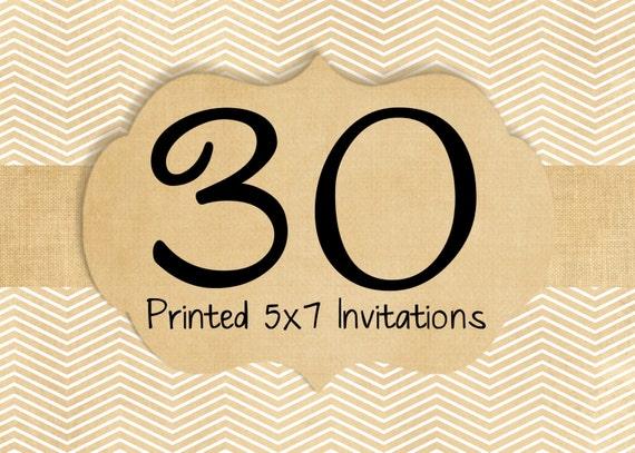 30 Printed Invitations