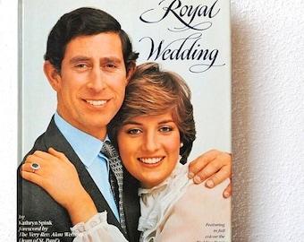 1981 Princess Diana Royal Wedding Book, Prince Charles & Lady Di, Collectible Vintage Hardcover