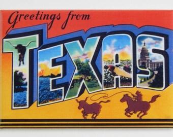 Greetings from Texas Fridge Magnet