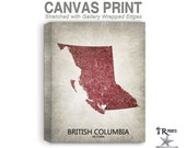British Columbia Canada Map Stretched Canvas Print - Home Is Where The Heart Is Love Map - Original Personalized Map Print on Canvas