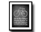 chalkboard art print chalk board bike typography quote home decor black white 8x10 motvational bicycle