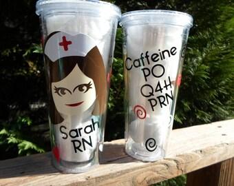 Nurse Acrylic Cup - Caffeine po q4h prn  / RN gift / LPN gift
