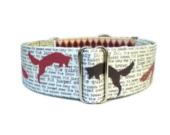 Quick Brown Fox Dog Collar - Adjustable Martingale or Buckle 1 inch or 1.5 inch Dog Collar, 1.5 inch MartingaleCollar, 1.5 inch Dog Collar