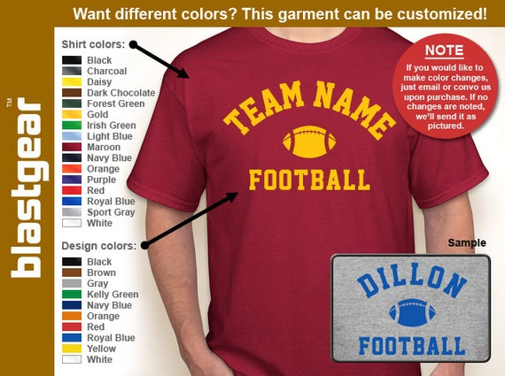 Team Name Football (Any Team) custom T-shirt — Any color/Any size - Adult S, M, L, XL, 2XL, 3XL, 4XL, 5XL Youth S, M, L, XL
