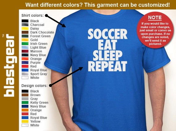 Soccer, Eat, Sleep, Repeat funny T-shirt — Any color/Any size - Adult S, M, L, XL, 2XL, 3XL, 4XL, 5XL  Youth S, M, L, XL