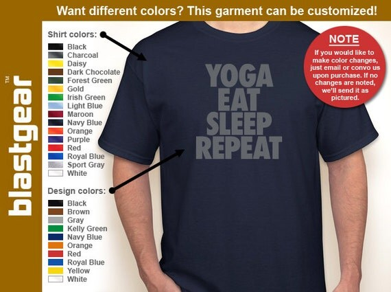 Yoga, Eat, Sleep, Repeat lifestyle T-shirt — Any color/Any size - Adult S, M, L, XL, 2XL, 3XL, 4XL, 5XL  Youth S, M, L, XL